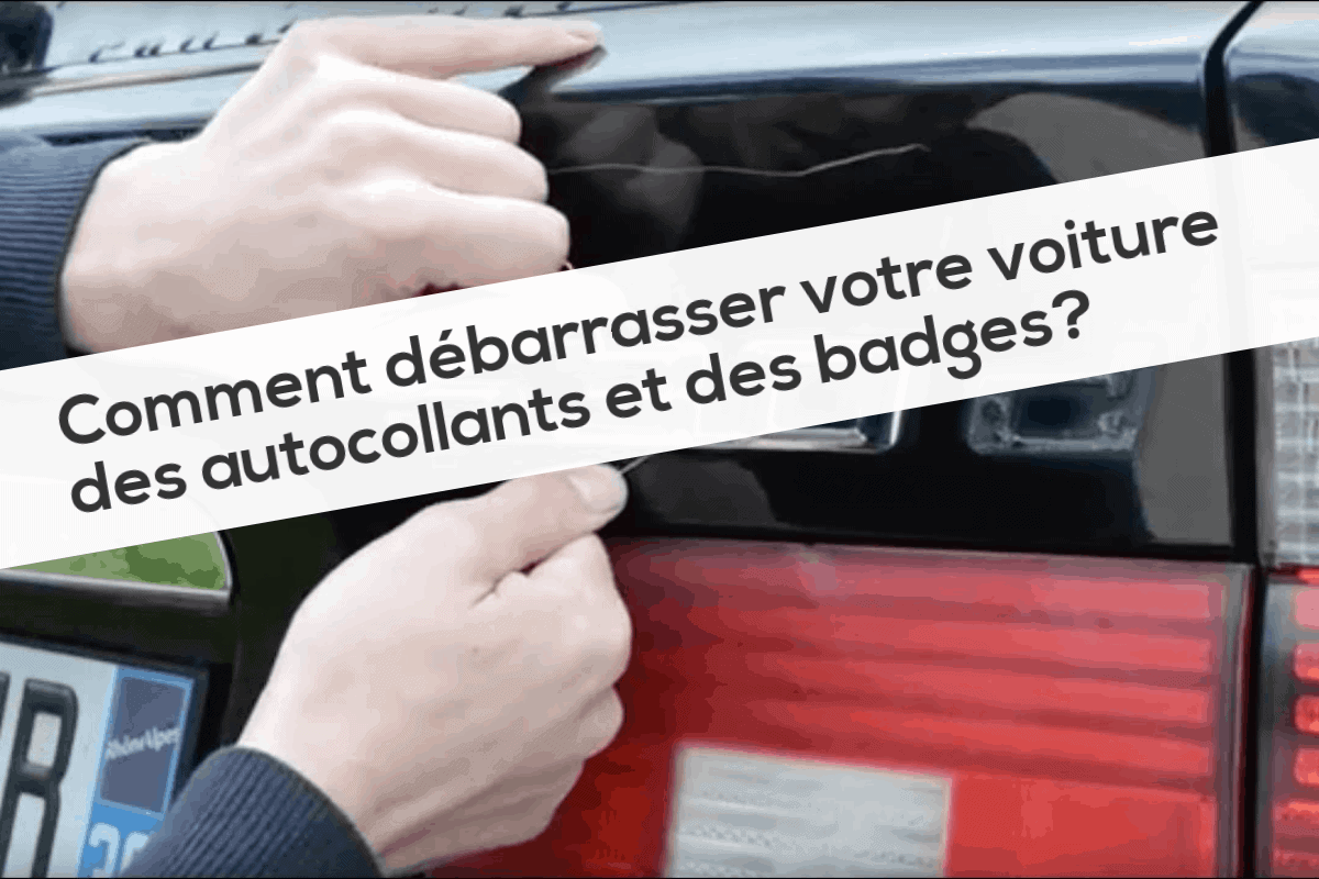 Comment débarrasser votre voiture des autocollants et des badges
