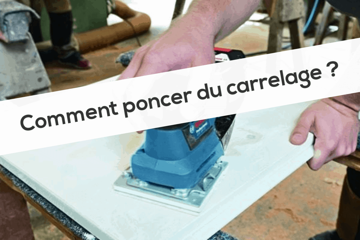 Comment poncer du carrelage