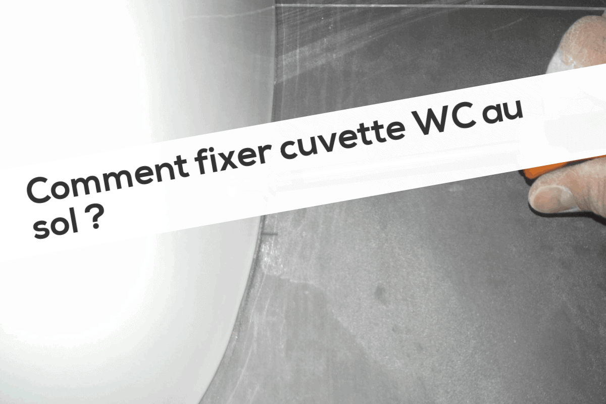 Cuvette Wc Suspendu Carre comment fixer cuvette wc au sol ?