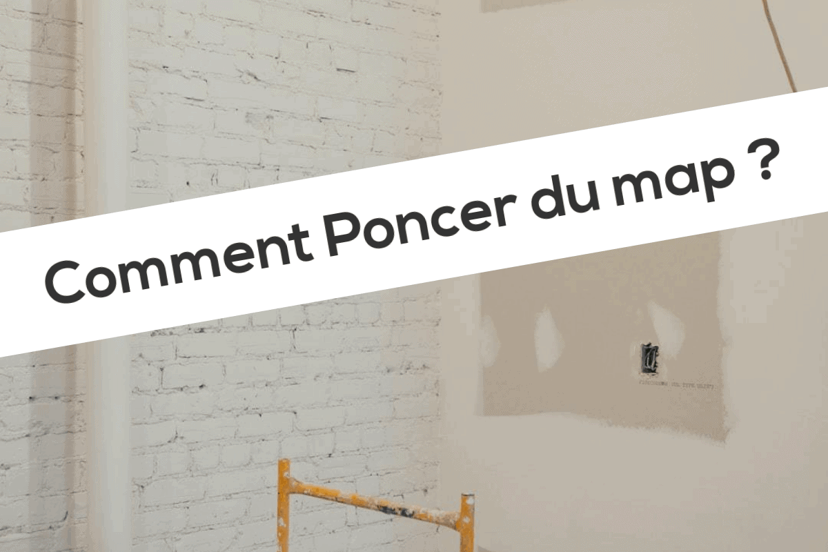 Comment Poncer du map