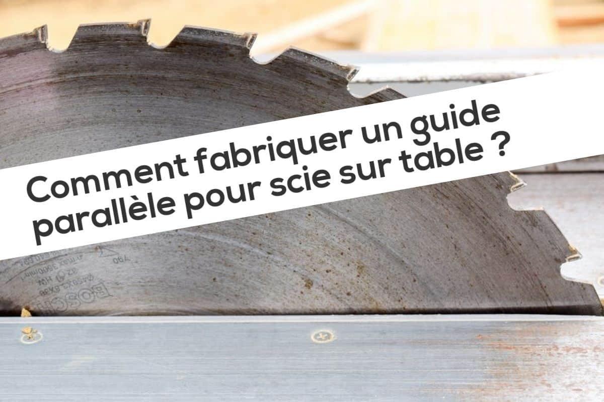 Comment Fabriquer Un Petit Pont En Bois comment fabriquer un guide parallèle pour scie sur table