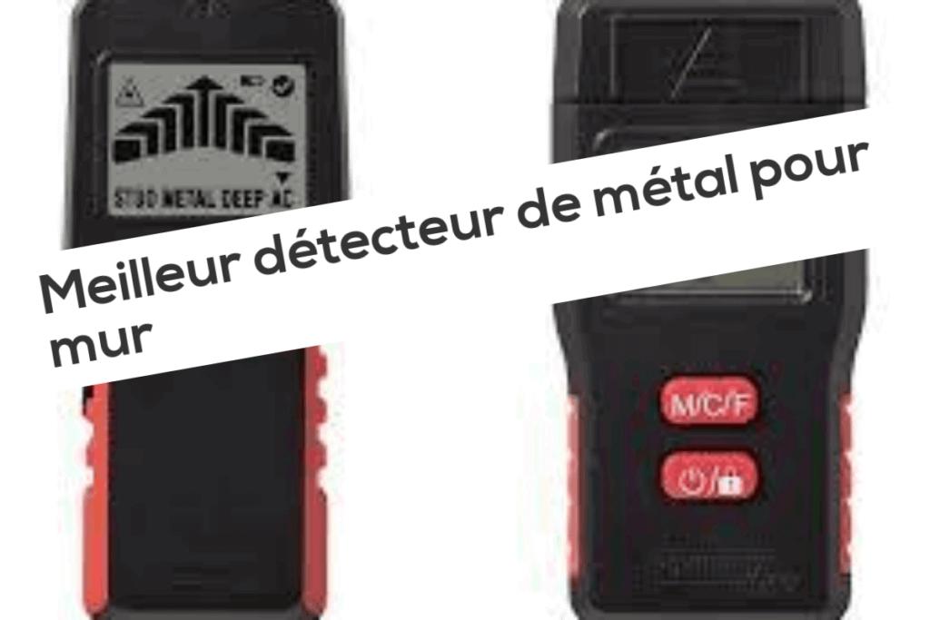 Meilleur détecteur de métal pour mur