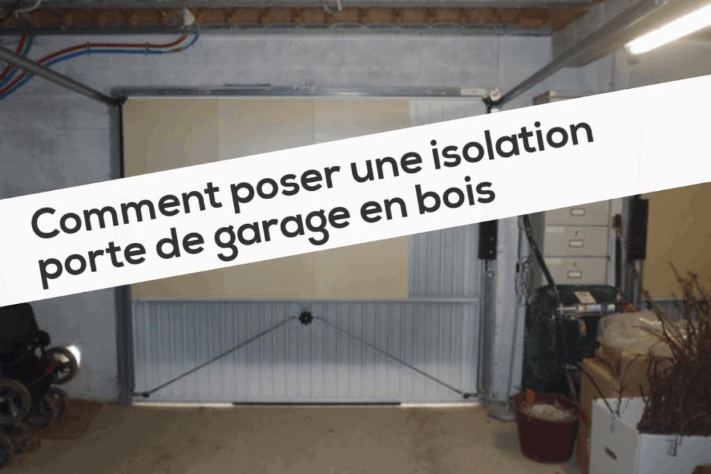 Comment poser une isolation porte de garage en bois