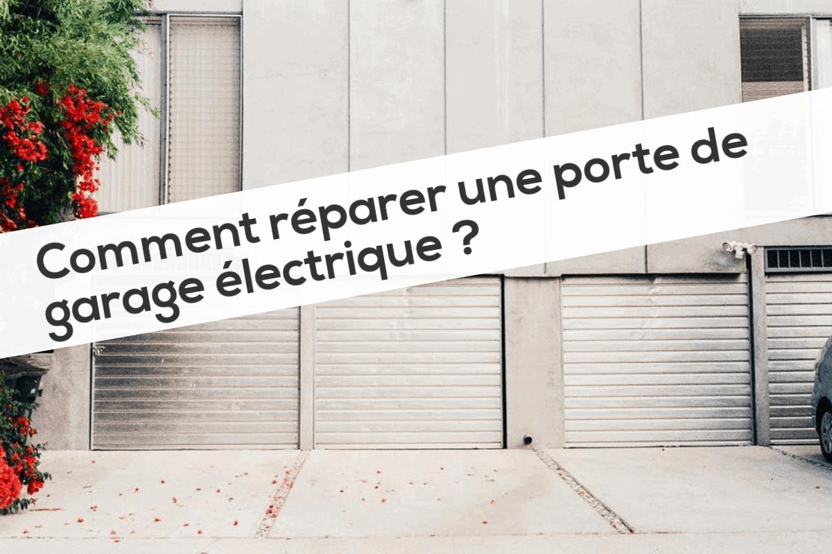 Comment réparer une porte de garage électrique