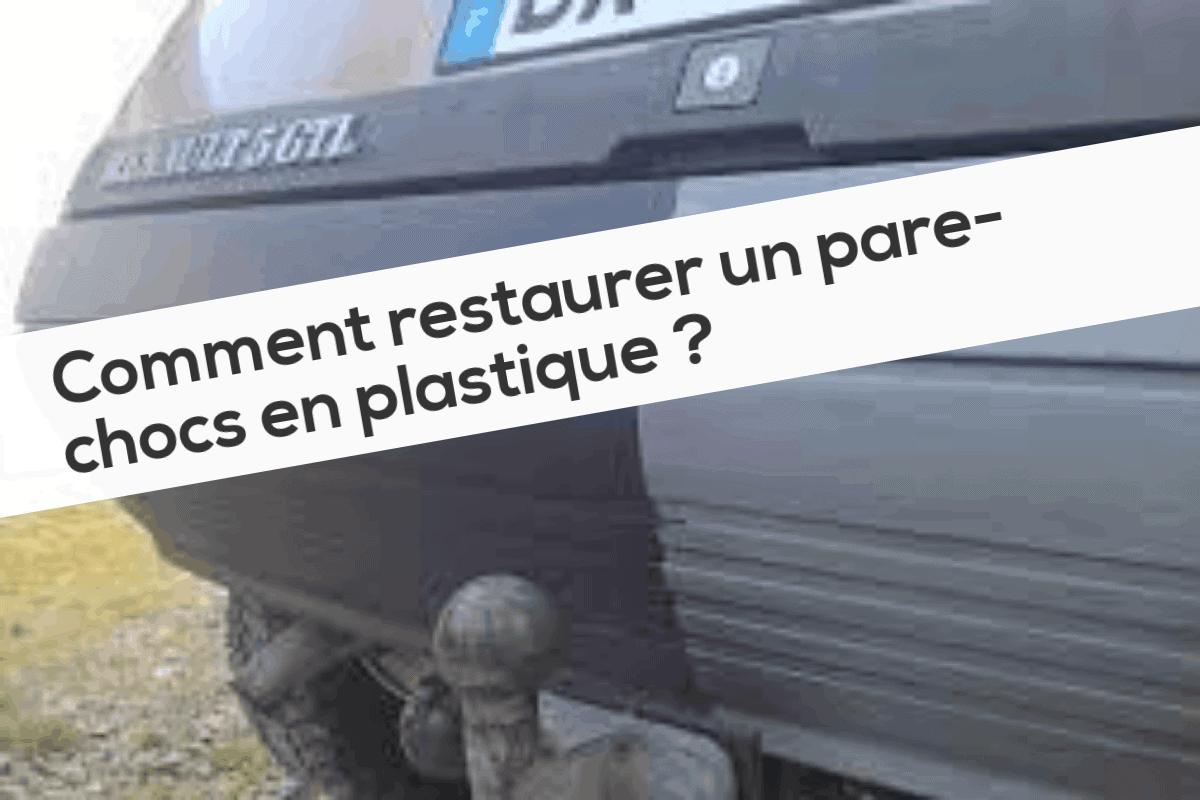 Comment restaurer un pare-chocs en plastique