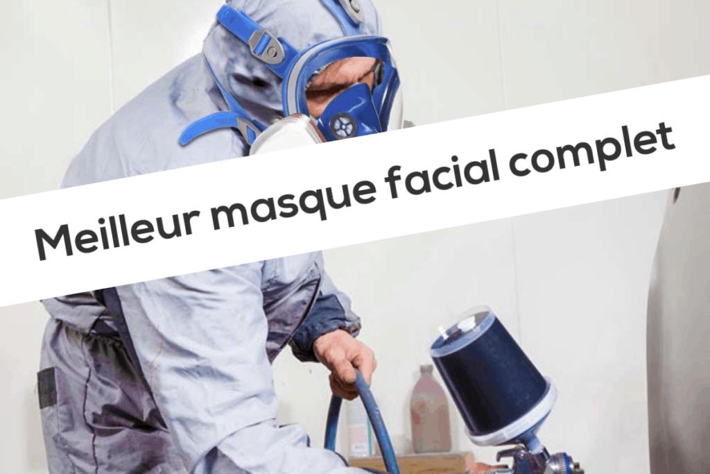 Meilleur masque facial complet