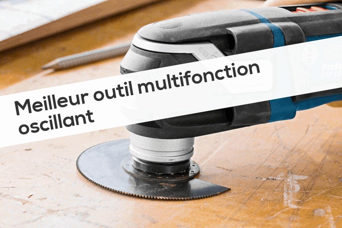 Meilleur outil multifonction oscillant