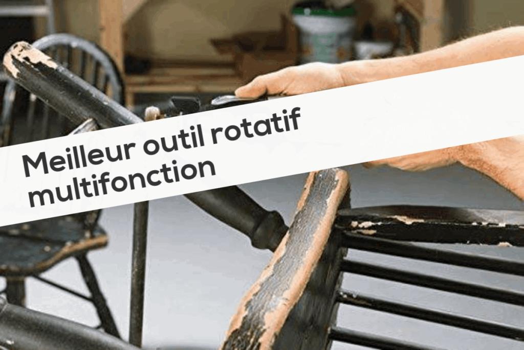 Meilleur outil rotatif multifonction