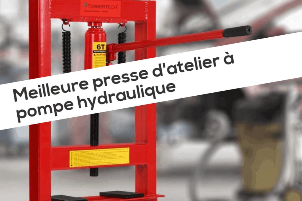 Meilleure presse d'atelier à pompe hydraulique